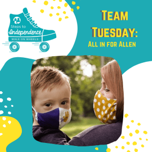 Walk on Wheels Team Tuesday: All in for Allen