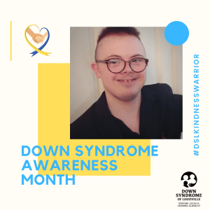 Down Syndrome Awareness Month Spotlights: Daniel Thompson