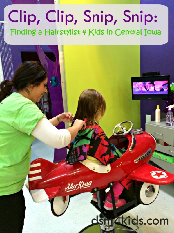 Clip Clip Snip Snip Finding A Hairstylist 4 Kids In Central Iowa