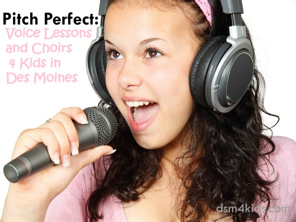 Pitch Perfect: Voice Lessons and Choirs 4 Kids in Des Moines