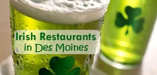 Irish Restaurants in Des Moines
