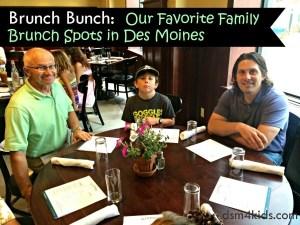 Brunch Bunch: Our Favorite Family Brunch Spots in Des Moines - dsm4kids.com