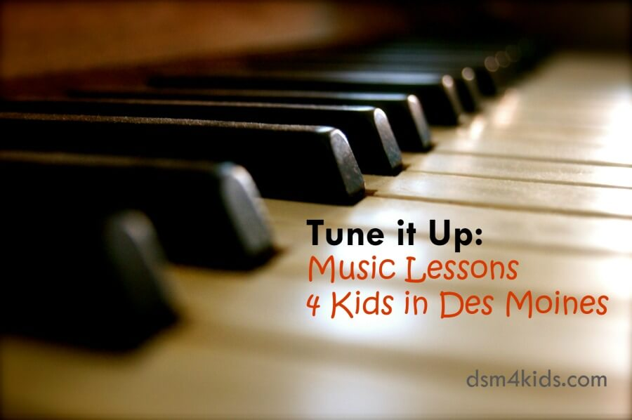 Tune it Up: Music Lessons 4 Kids in Des Moines