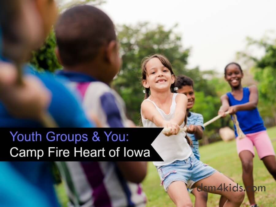 Youth Groups & You: Camp Fire Heart of Iowa