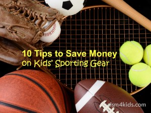 10 Tips to Save Money on Kids' Sporting Gear - dsm4kids.com