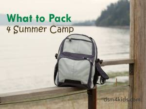 What to Pack 4 Summer Camp - dsm4kids.com