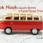 Book Nook: Audio Books 4 Family Road Trips - dsm4kids.com