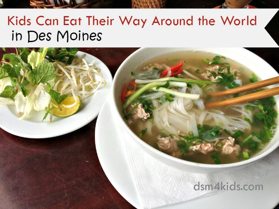 Kids Can Eat Their Way Around the World in Des Moines