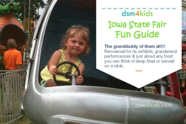 Iowa State Fair Fun Guide - dsm4kids.com
