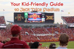 Your Kid-Friendly Guide to Jack Trice Stadium - dsm4kids.com
