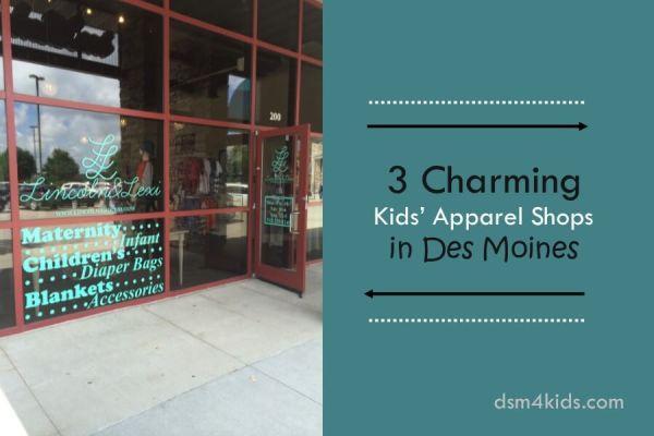 3 Charming Kids' Apparel Shops in Des Moines - dsm4kids.com