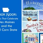 Book Nook: Books That Celebrate Des Moines and the Tall Corn State – dsm4kids.com