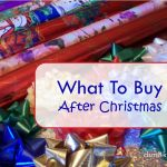 What To Buy After Christmas - dsm4kids.com