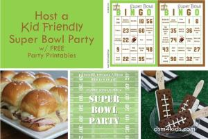 Host a Kid Friendly Super Bowl Party - dsm4kids.com