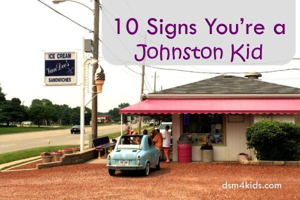 10 Signs You're a Johnston Kid - dsm4kids.com