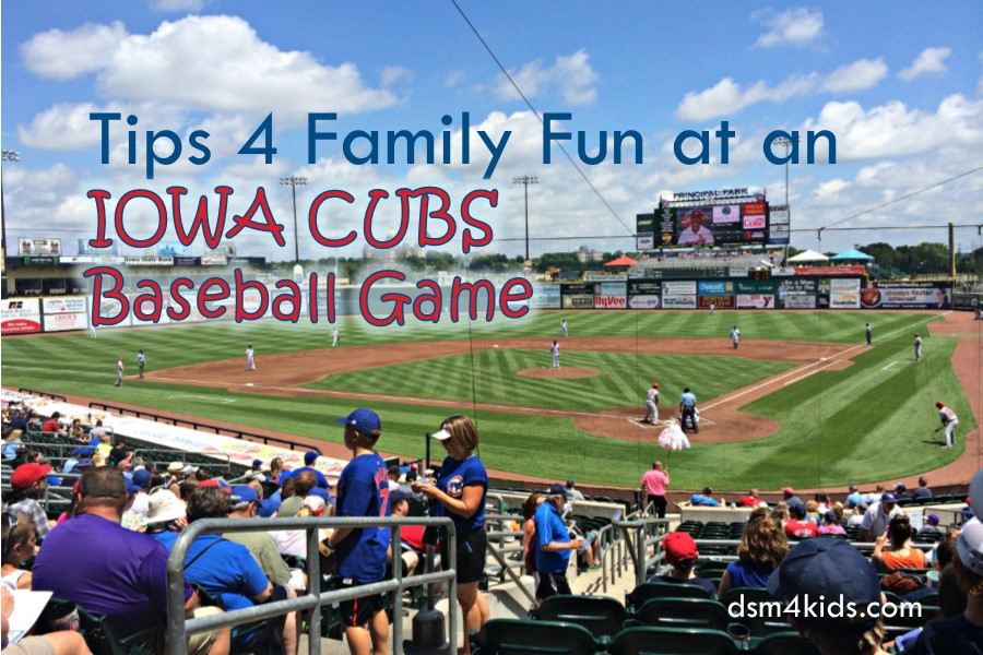 Tips 4 Family Fun at an Iowa Cubs Baseball Game
