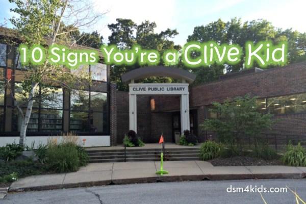 10 Signs You're a Clive Kid - dsm4kids.com
