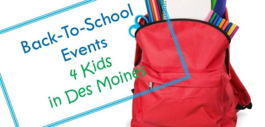 Back-To-School Events 4 Kids in Des Moines