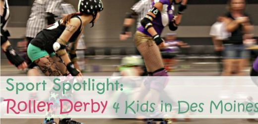 Sport Spotlight: Roller Derby 4 Kids in Des Moines