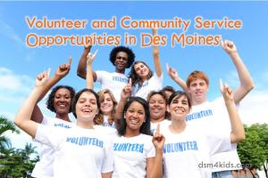 Volunteer and Community Service Opportunities in Des Moines - dsm4kids.com