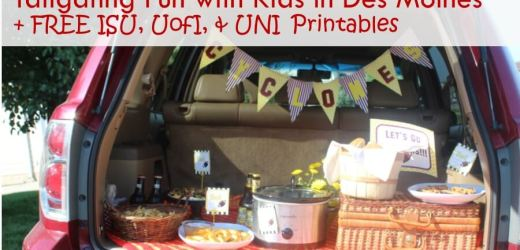 Tailgating Fun with Kids in Des Moines + FREE Printables