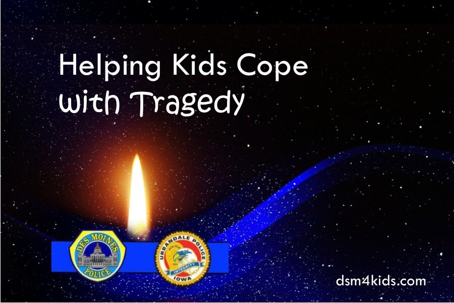 Helping Kids Cope with Tragedy