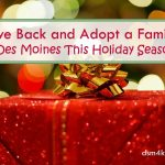 Give Back and Adopt a Family in Des Moines This Holiday Season - dsm4kids.com