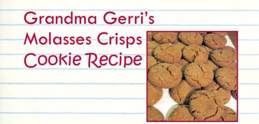 Grandma Gerri's Molasses Crisps Cookie Recipe
