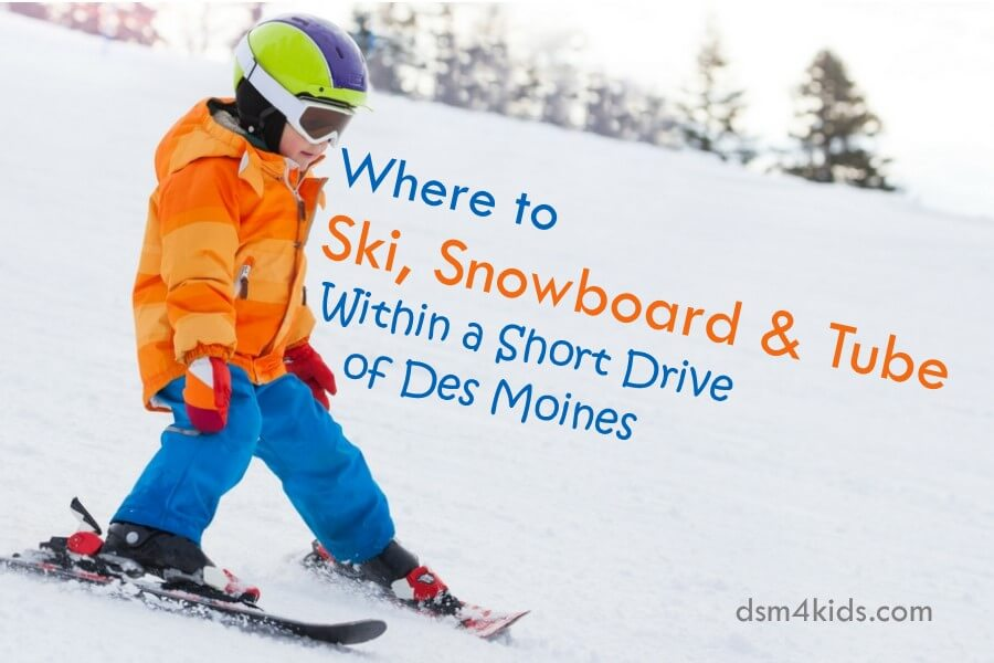 Where to Ski, Snowboard and Tube Within a Short Drive of Des Moines