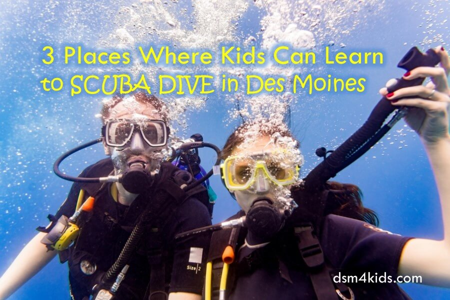 3 Places Where Kids Can Learn to Scuba Dive in Des Moines
