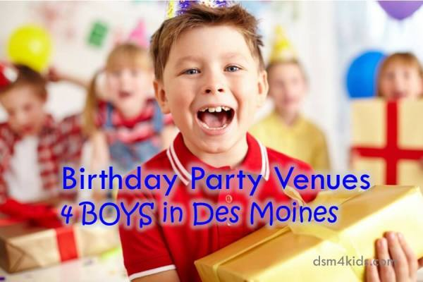 Birthday Party Venues 4 Boys in Des Moines -dsm4kids.com