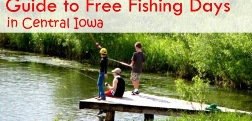 2017 Guide to Free Fishing Days in Central Iowa
