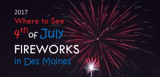 2017 Where to See 4th of July Fireworks in Des Moines
