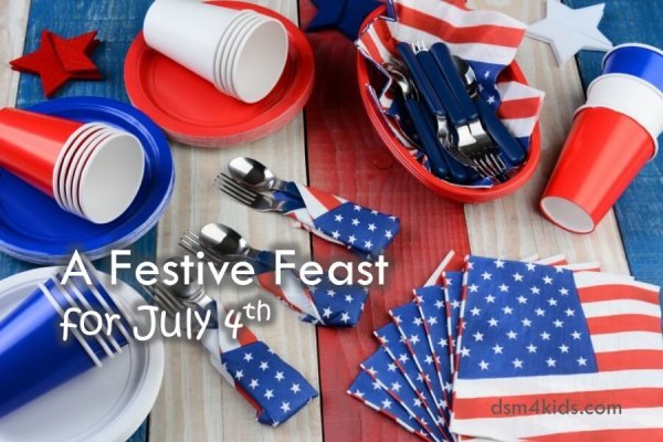 A Festive Feast for July 4th – dsm4kids.com