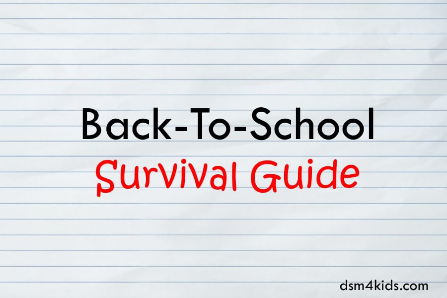Back-To-School Survival Guide