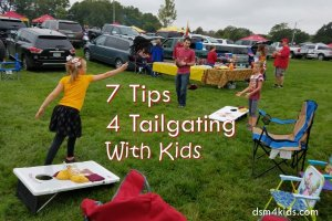 7 Tips 4 Tailgating With Kids - dsm4kids.com