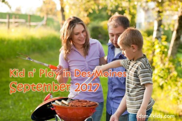Kid n' Play in Des Moines – September 2017 - dsm4kids.com