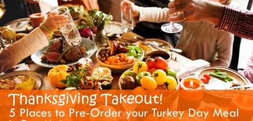 Thanksgiving Takeout! 5 Places to Pre-Order your Turkey Day Meal in Des Moines