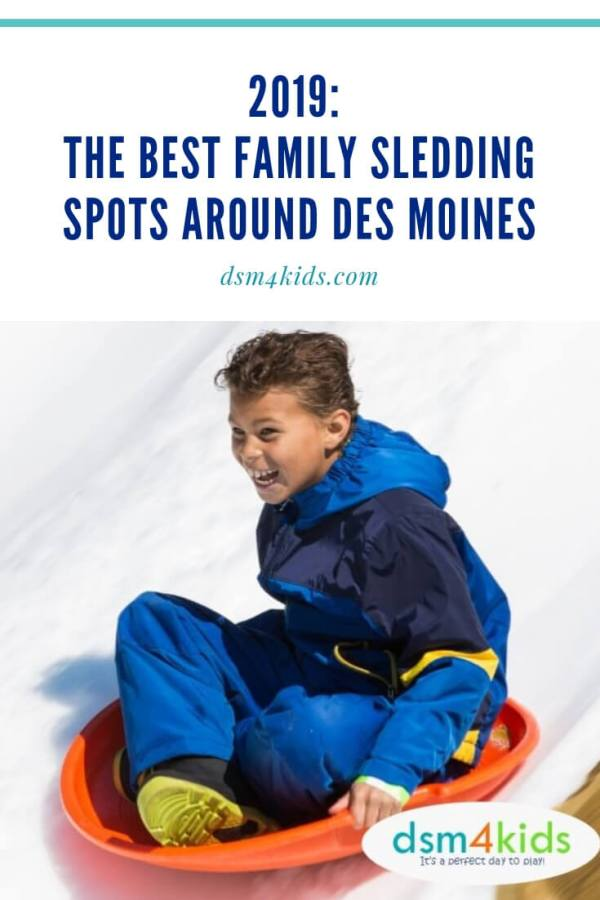 2019: The Best Family Sledding Spots around Des Moines -dsm4kids.com