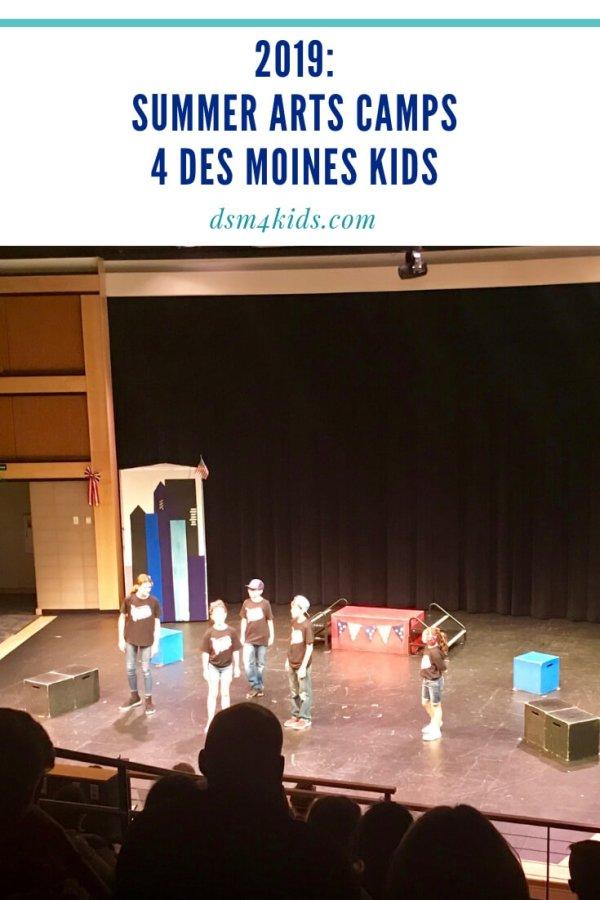 2019: Summer Arts Camps 4 Des Moines Kids – dsm4kids.com