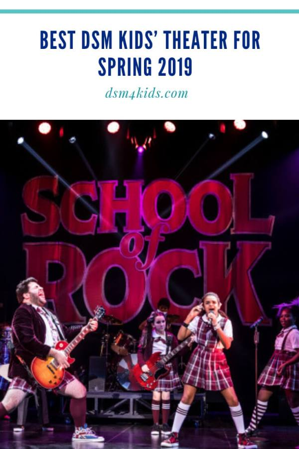 Best DSM Kids' Theater for Spring 2019 – dsm4kids.com