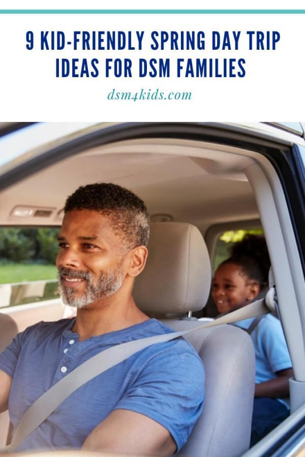 9 Kid-Friendly Spring Day Trip Ideas for DSM Families – dsm4kids.com