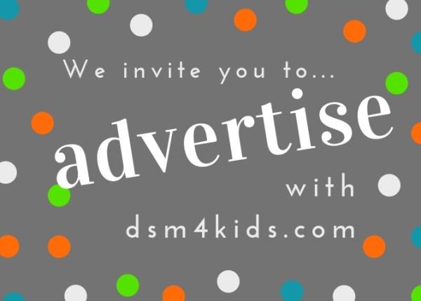 Advertise with dsm4kids.com!