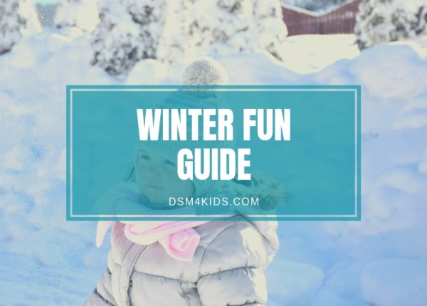 dsm4kids Winter Fun Guide