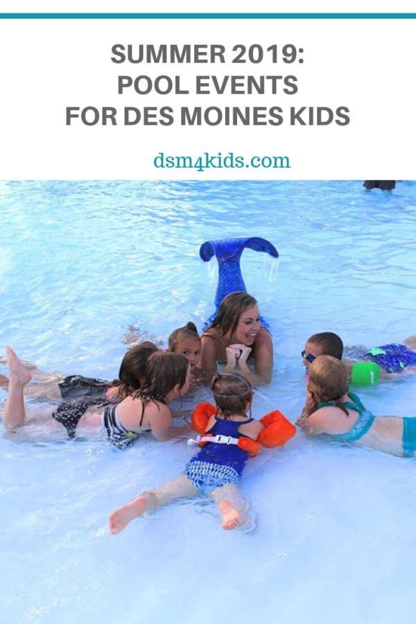 Summer 2019: Pool Events for Des Moines Kids – dsm4kids.com
