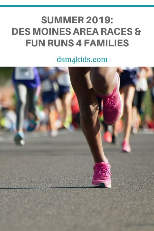 Summer 2019: Des Moines Area Races and Fun Runs 4 Families – dsm4kids.com