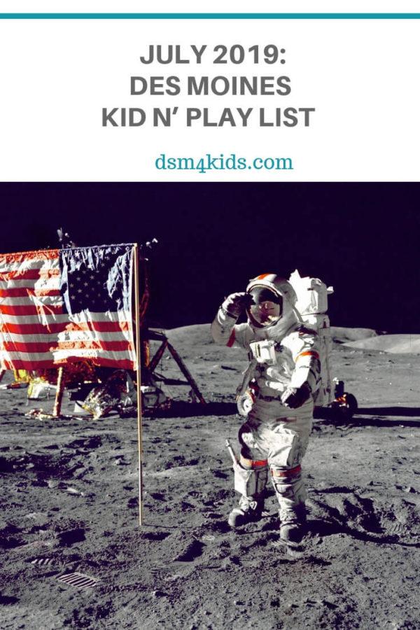 July 2019: Des Moines Kid n' Play List – dsm4kids.com