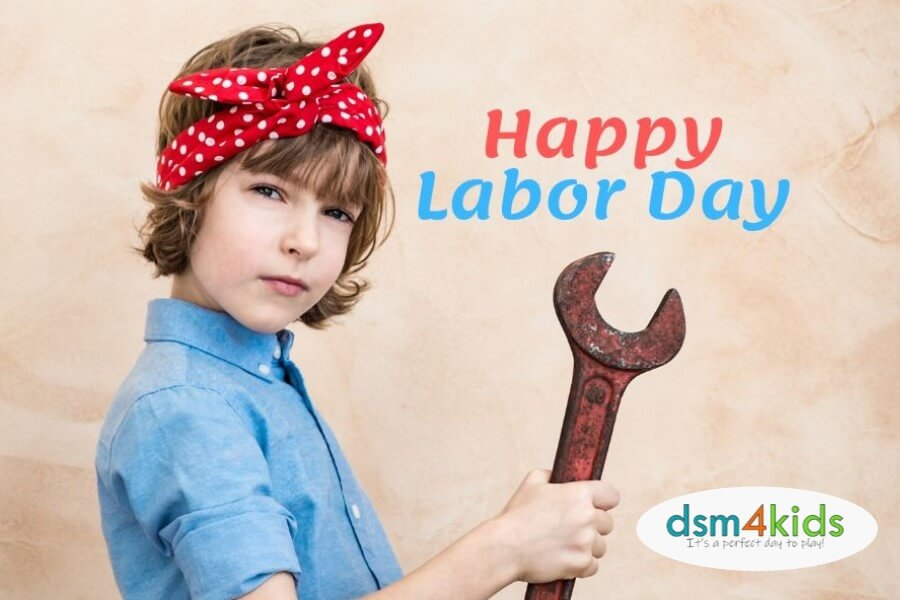2019 Labor Day Weekend Fun for Des Moines Families
