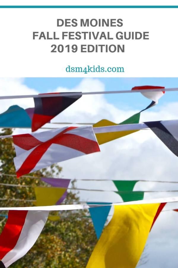 Des Moines Fall Festival Guide – 2019 Edition  – dsm4kids.com