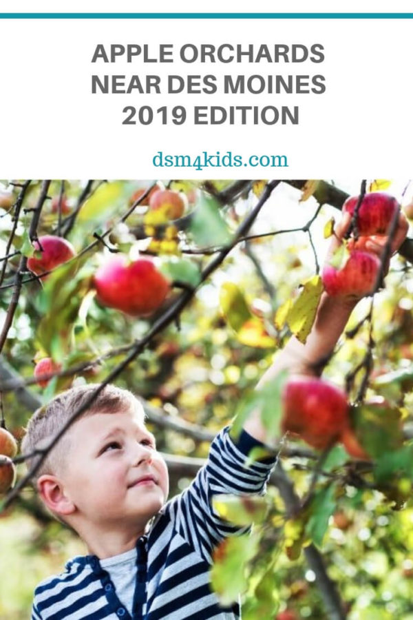 Apple Orchards Near Des Moines – 2019 Edition – dsm4kids.com